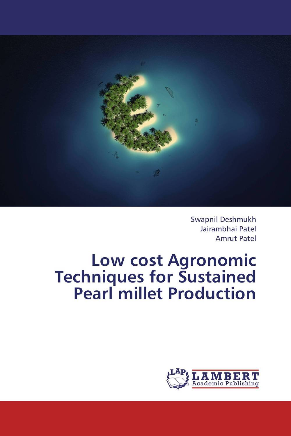 Low cost Agronomic Techniques for Sustained Pearl millet Production extra fee cost just for the balance of your order shipping cost