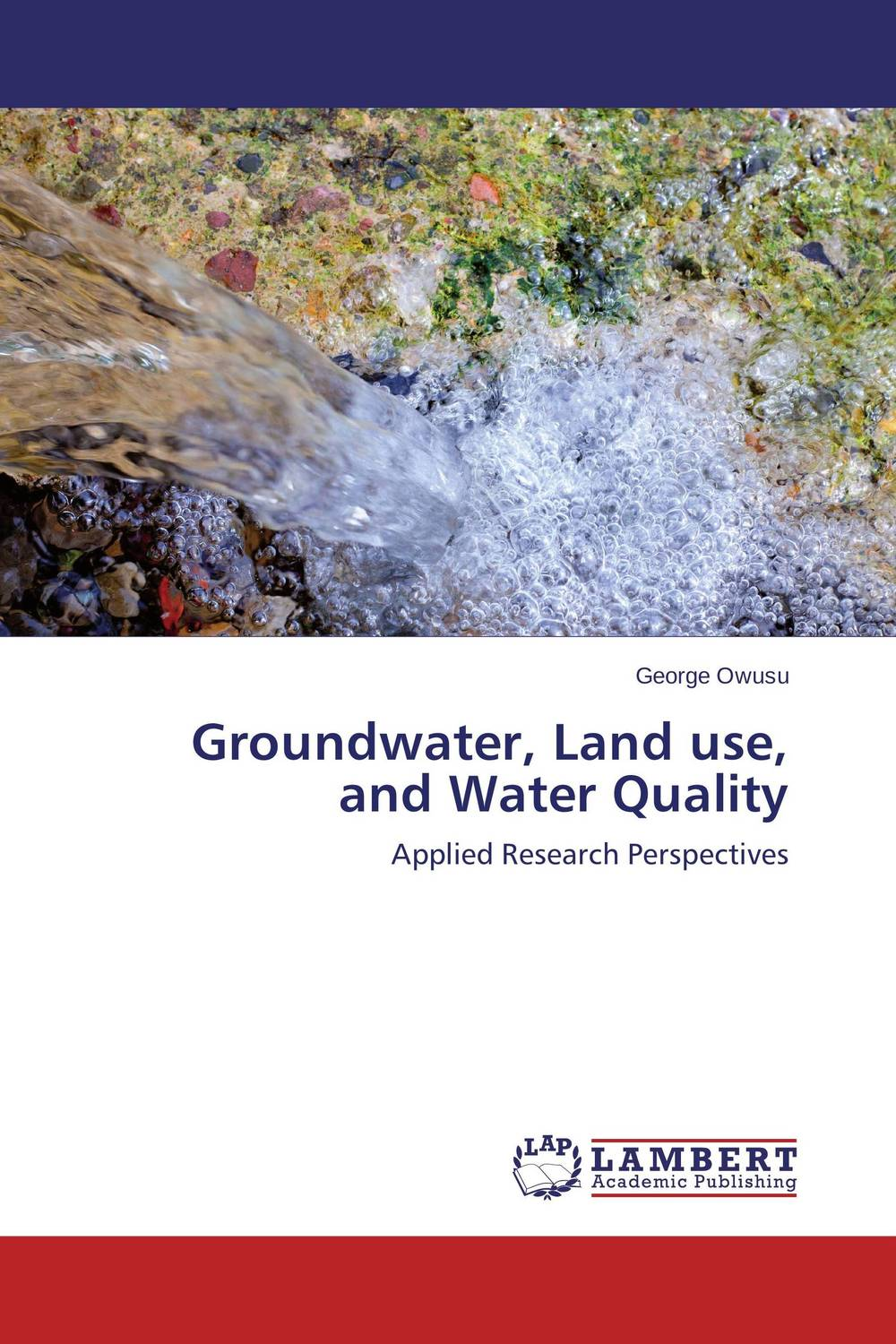 Groundwater, Land use, and Water Quality polluted groundwater utilization