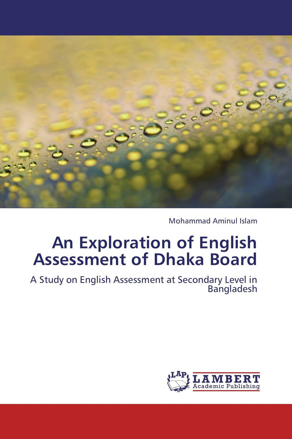 An Exploration of English Assessment of Dhaka Board violet ugrat ways to heaven colonization of mars i