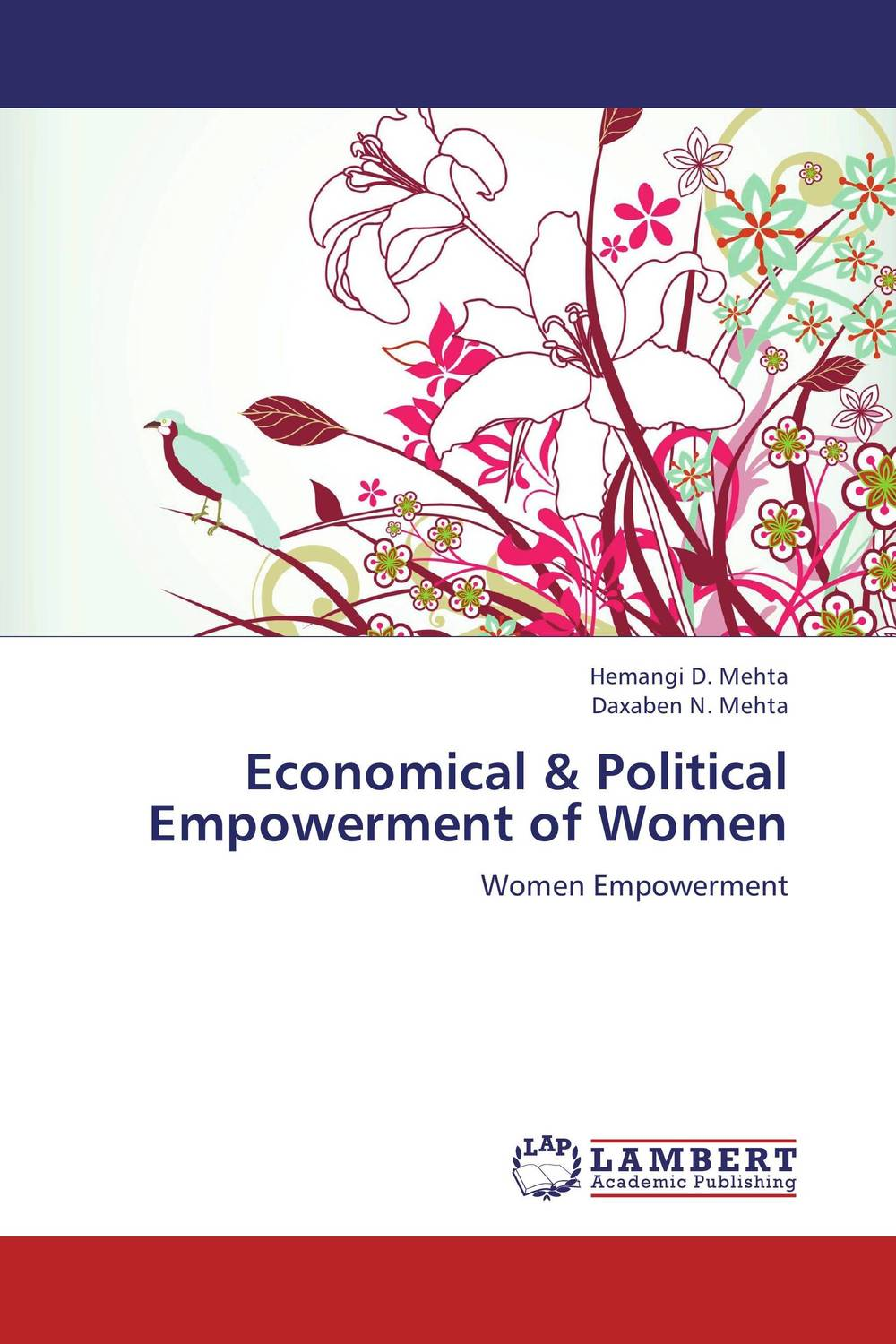 Economical & Political Empowerment of Women how the promotion of women s political rights is backfiring