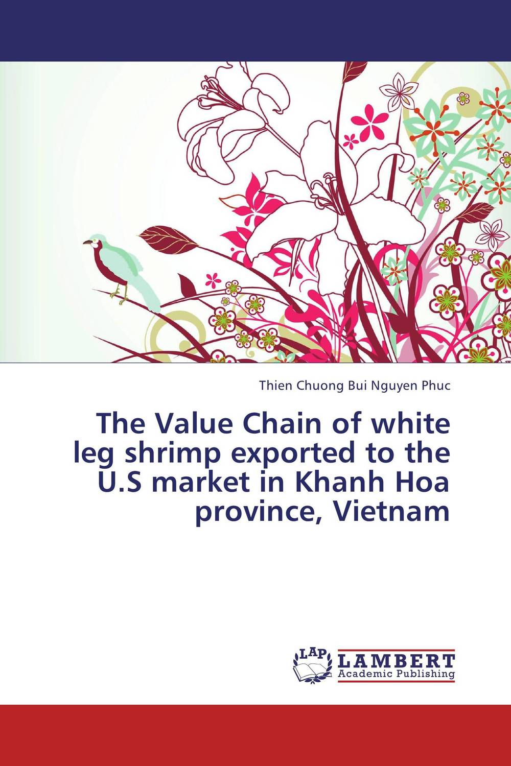 The Value Chain of white leg shrimp exported to the U.S market in Khanh Hoa province, Vietnam honey value chain analysis