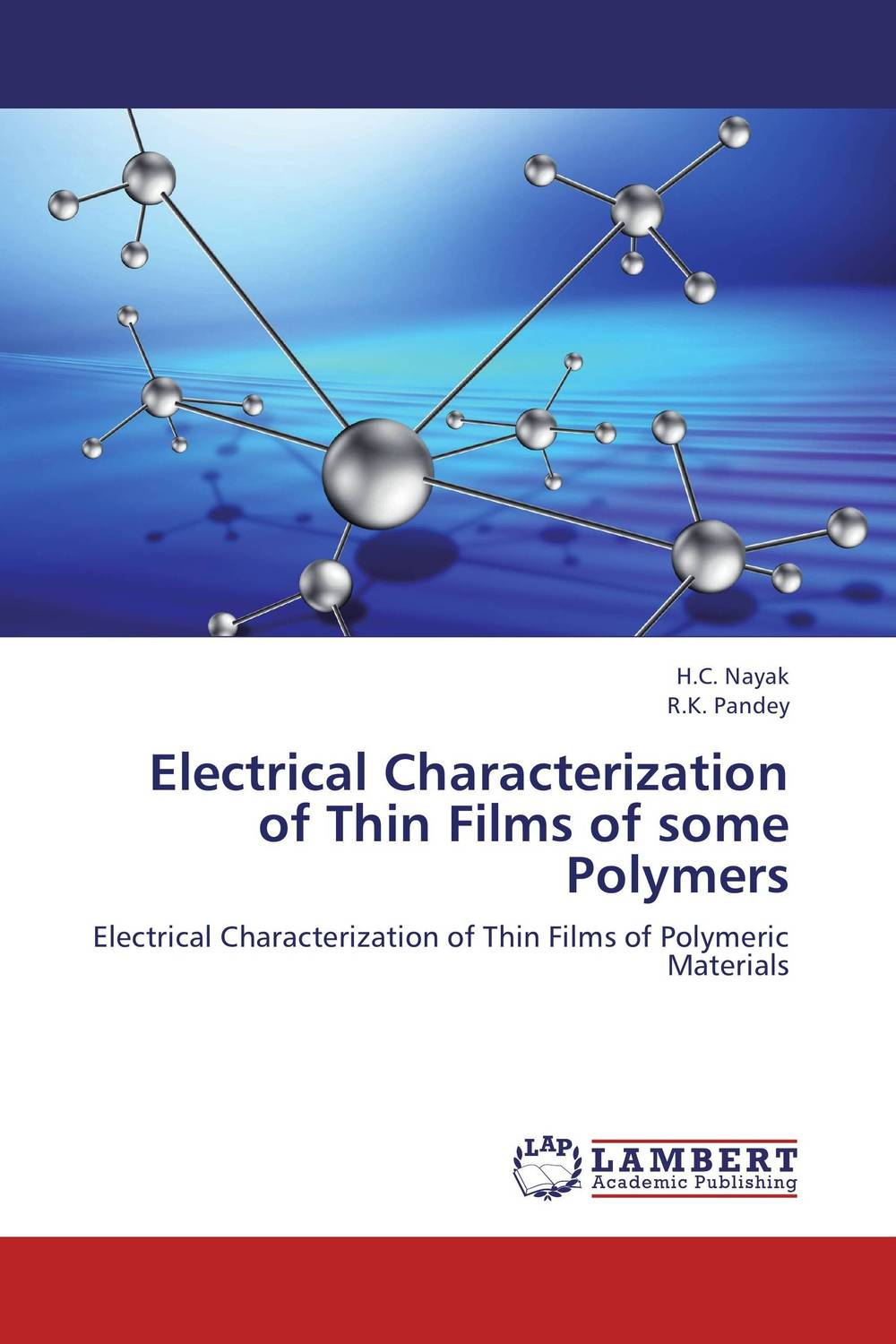 Electrical Characterization of Thin Films of some Polymers juan martinez vega dielectric materials for electrical engineering