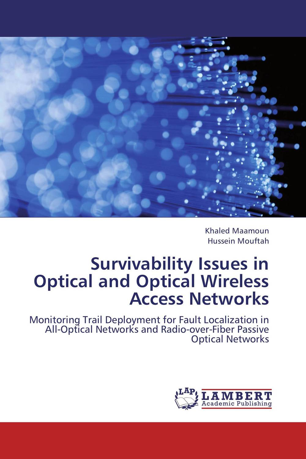 Survivability Issues in Optical and Optical Wireless Access Networks optical fiber transmission systems based on mode division multiplexing