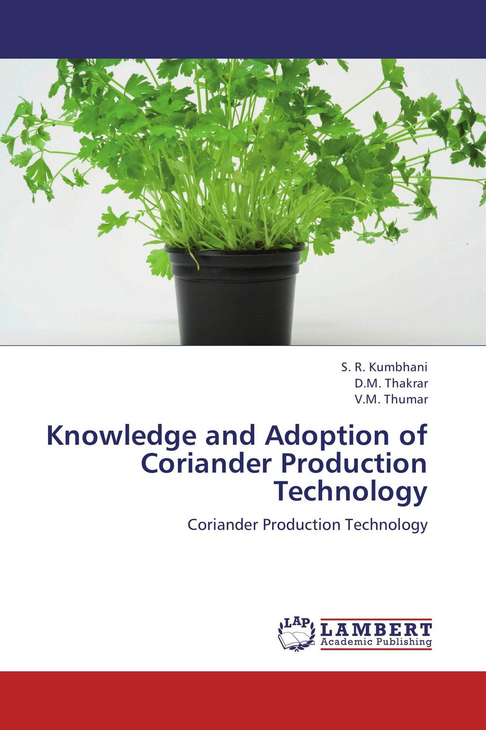 Knowledge and Adoption of Coriander Production Technology gary beach j the u s technology skills gap what every technology executive must know to save america s future