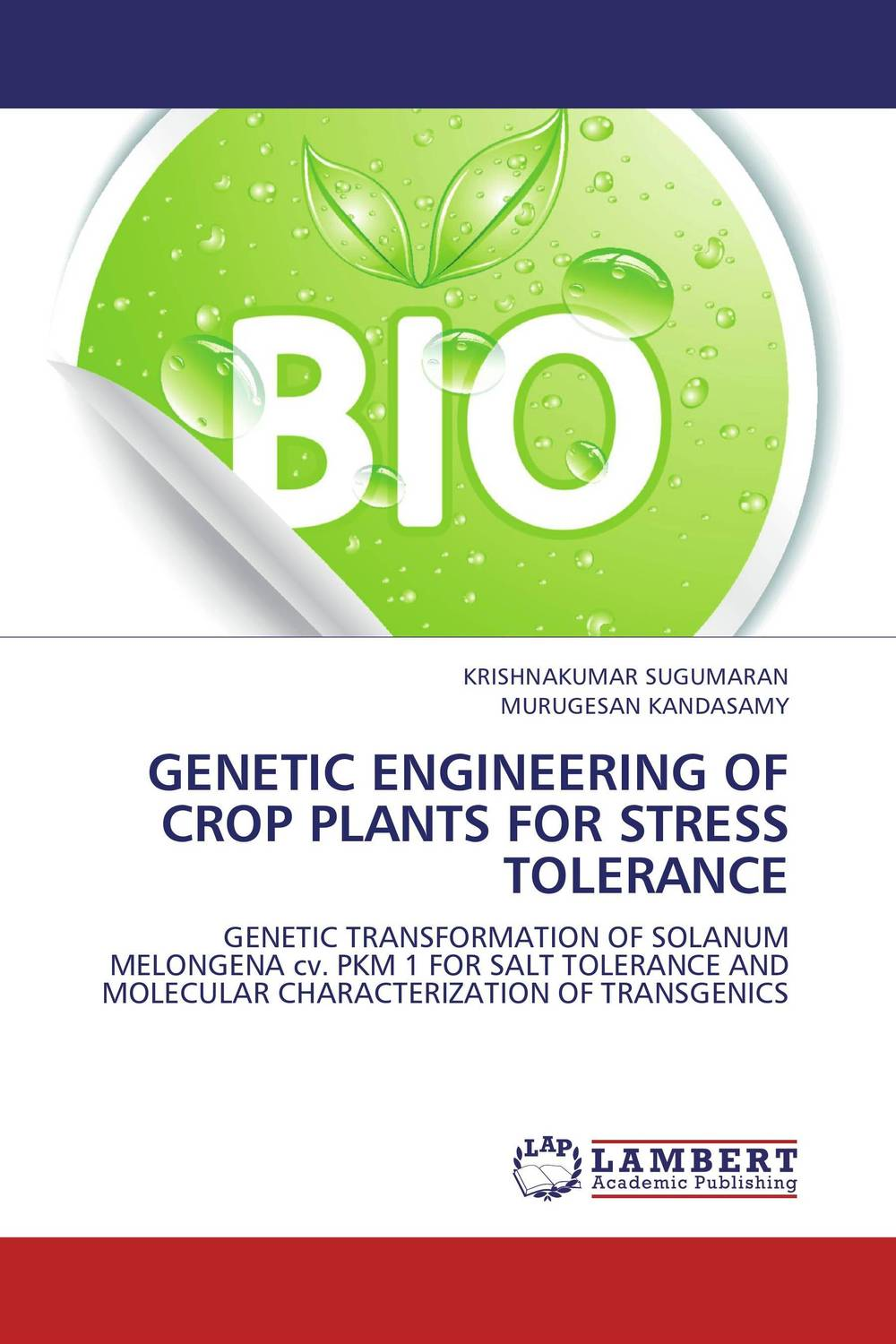 GENETIC ENGINEERING OF CROP PLANTS FOR STRESS TOLERANCE mylsamy prabhakaran and sanniyasi elumalai application of genetic engineering in pigeon pea crop improvement