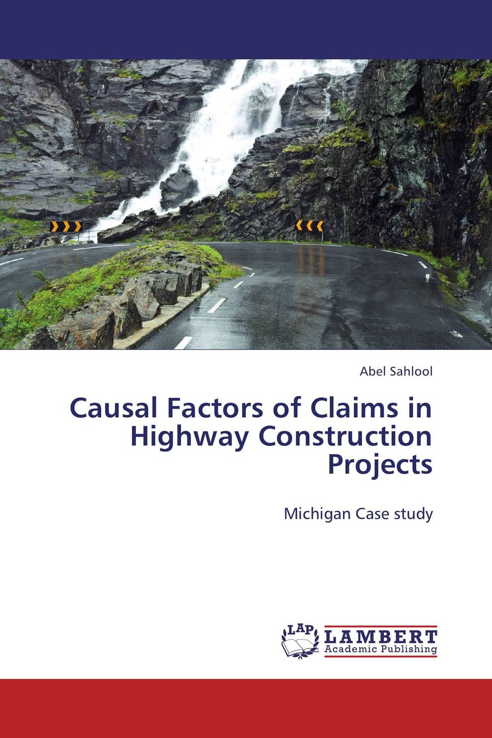 цена на Causal Factors of Claims in Highway Construction Projects