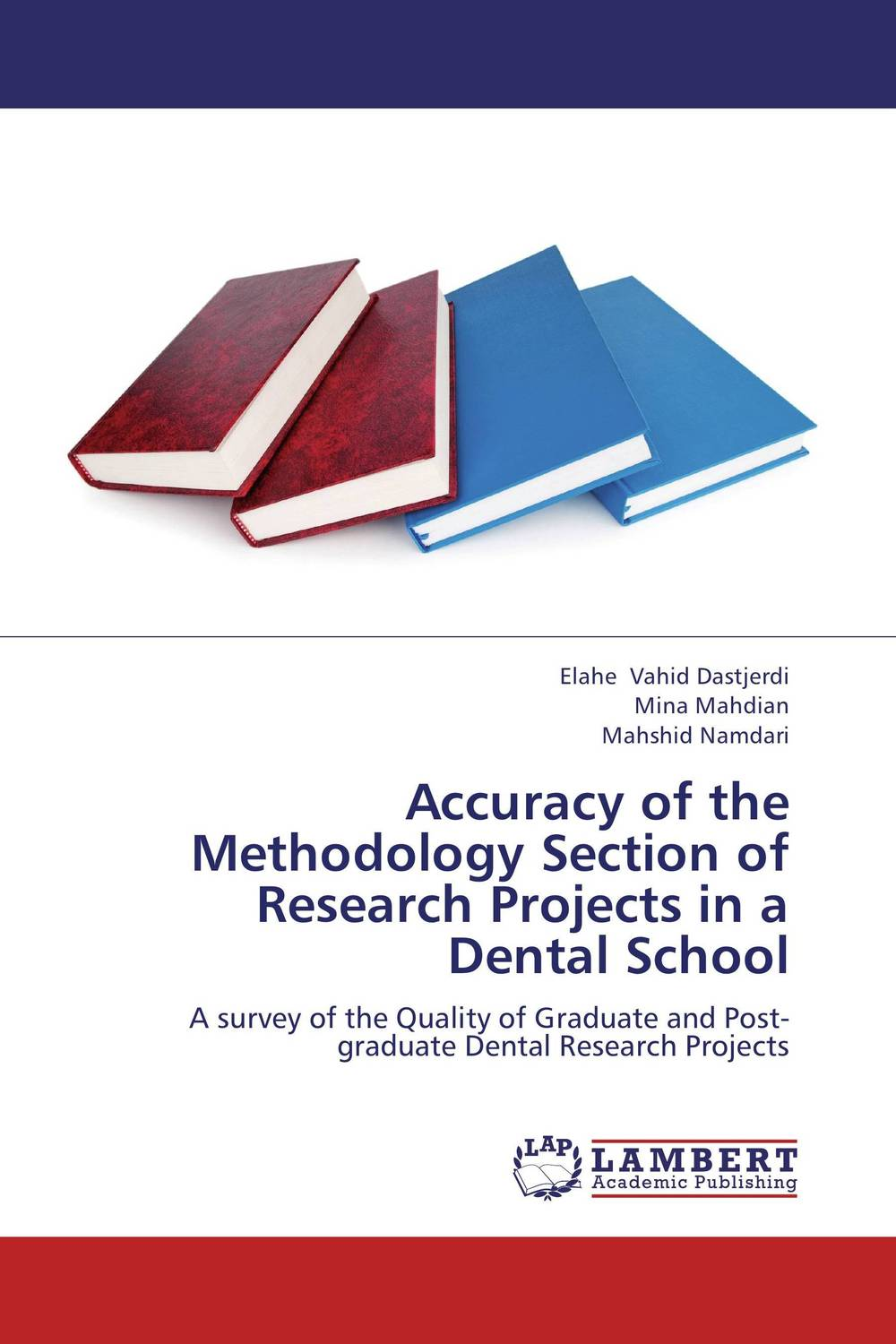 Accuracy of the Methodology Section of Research Projects in a Dental School economic methodology