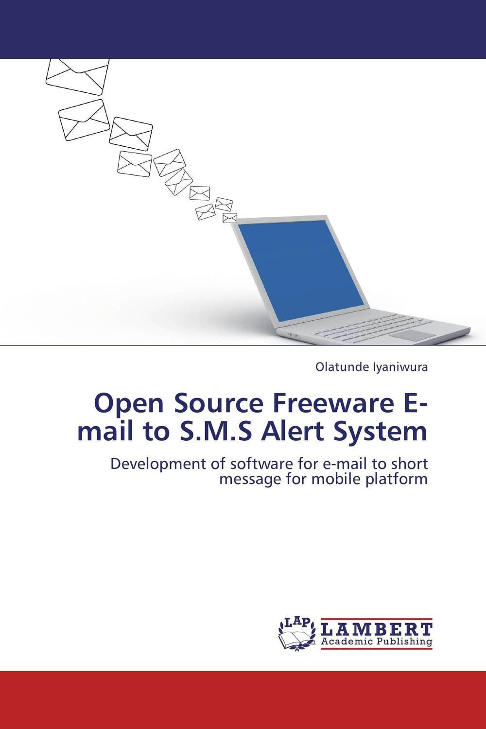 Open Source Freeware E-mail to S.M.S Alert System assessing factors promoting open source software quality