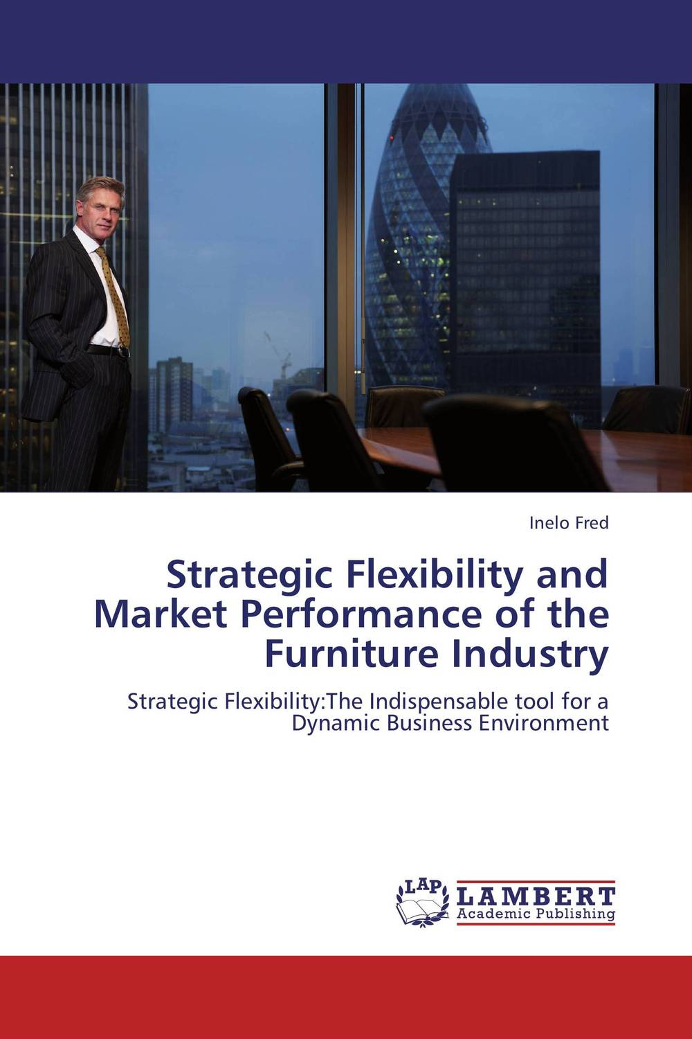Strategic Flexibility and Market Performance of the Furniture Industry