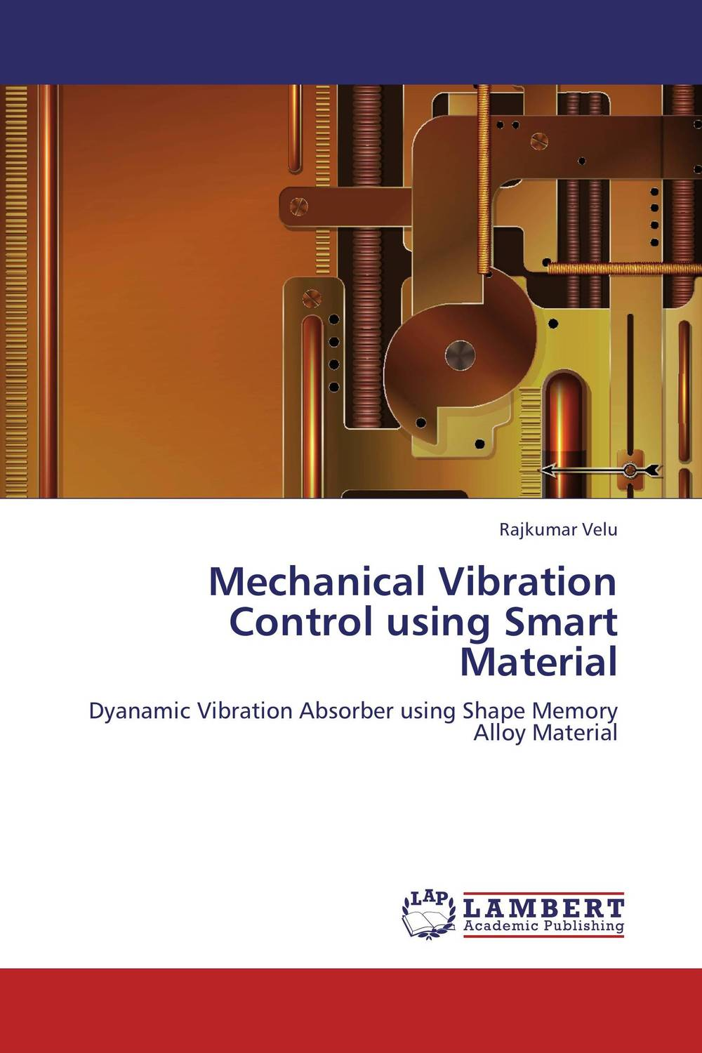 Mechanical Vibration Control using Smart Material floor vibration a discussion