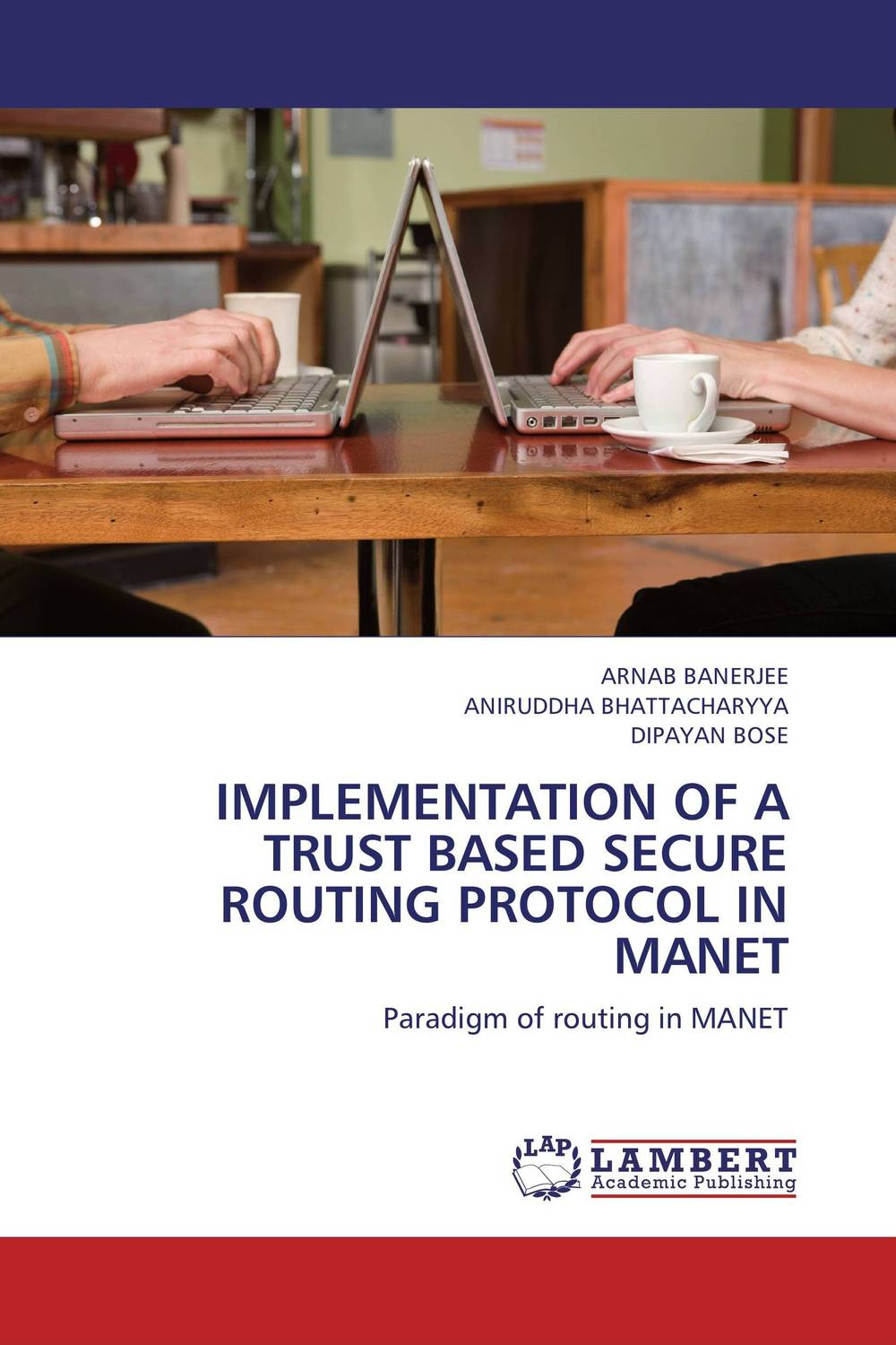 IMPLEMENTATION OF A TRUST BASED SECURE ROUTING PROTOCOL IN MANET dynamic source routing protocol and its importance