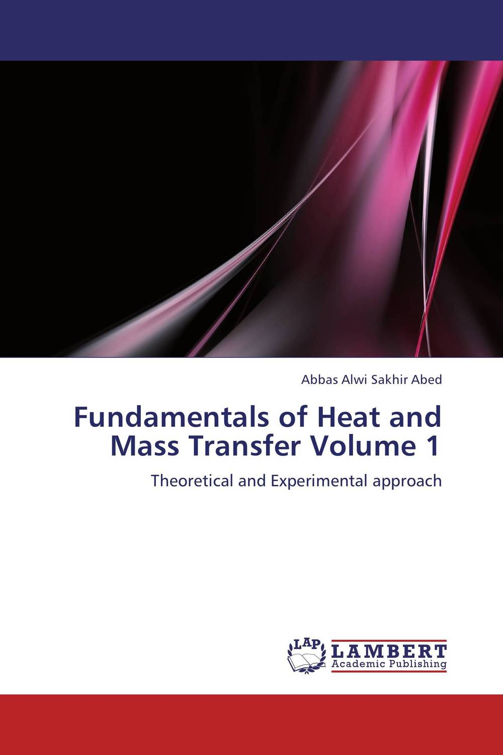 Fundamentals of Heat and Mass Transfer Volume 1 fundamentals of medical microbiology volume i