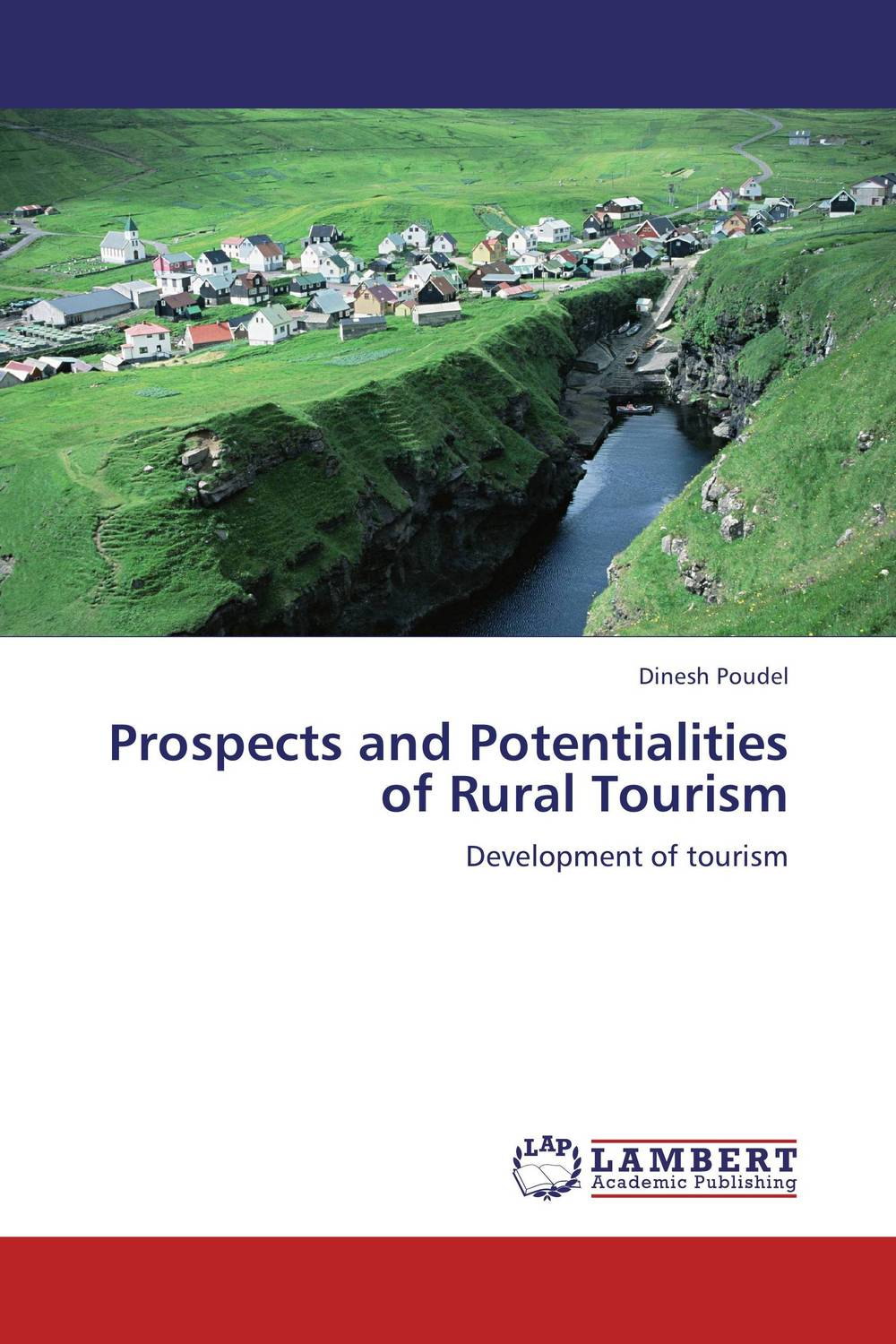 Prospects and Potentialities of Rural Tourism small firms in tourism