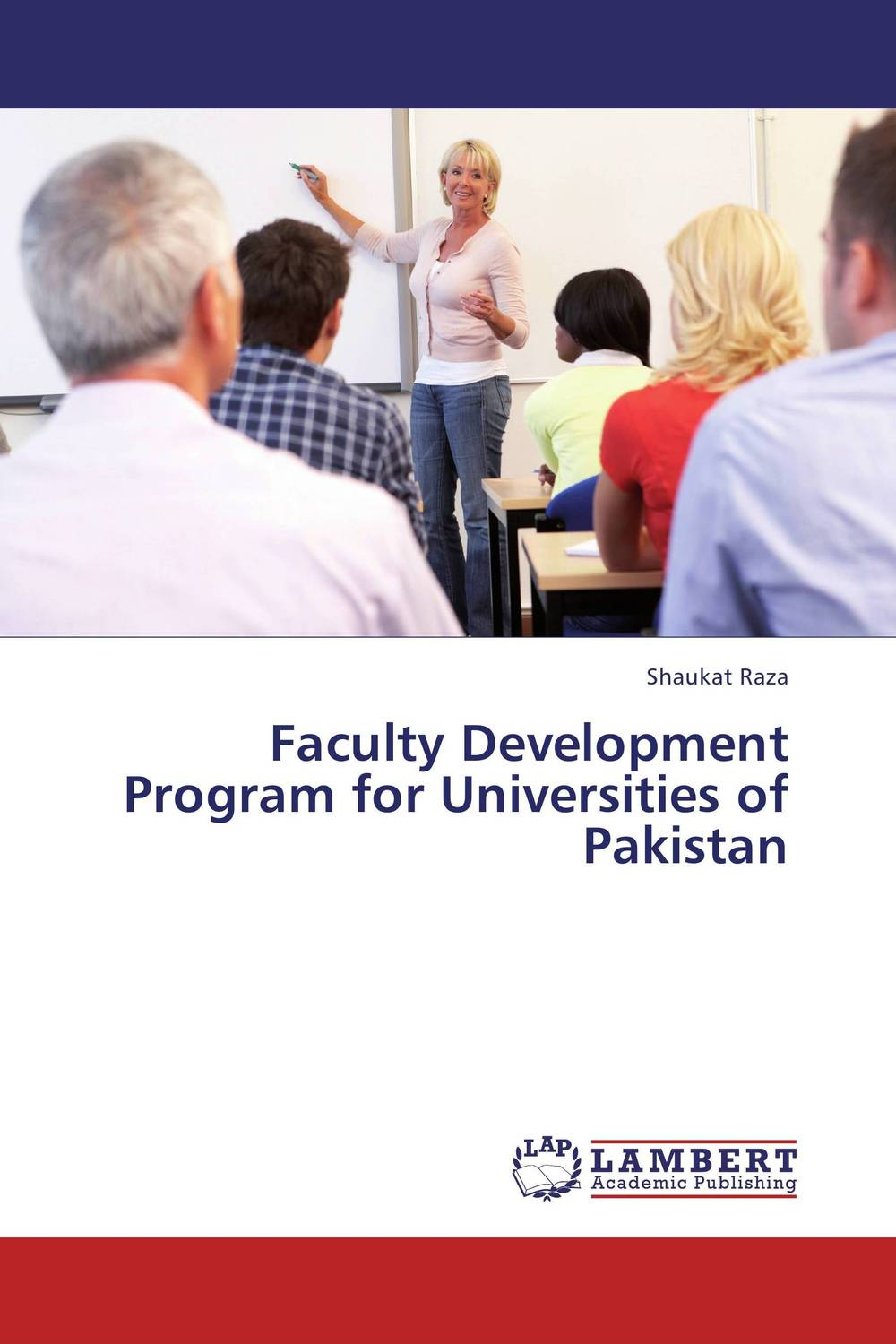 Faculty Development Program for Universities of Pakistan elaine biech training and development for dummies