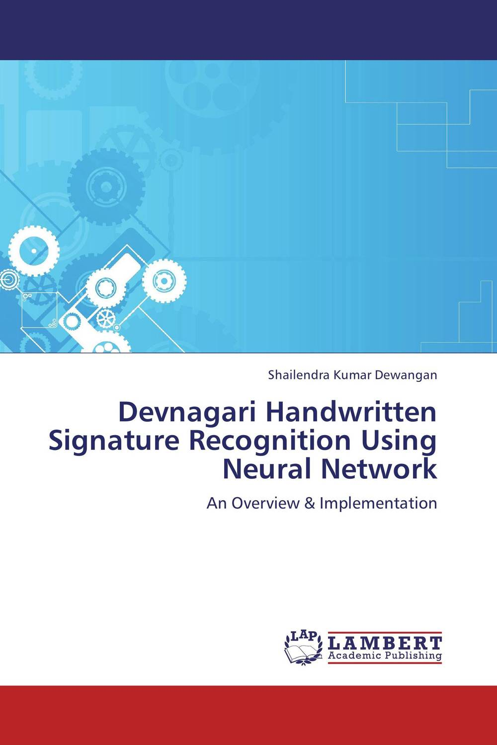 Devnagari Handwritten Signature Recognition Using Neural Network belousov a security features of banknotes and other documents methods of authentication manual денежные билеты бланки ценных бумаг и документов