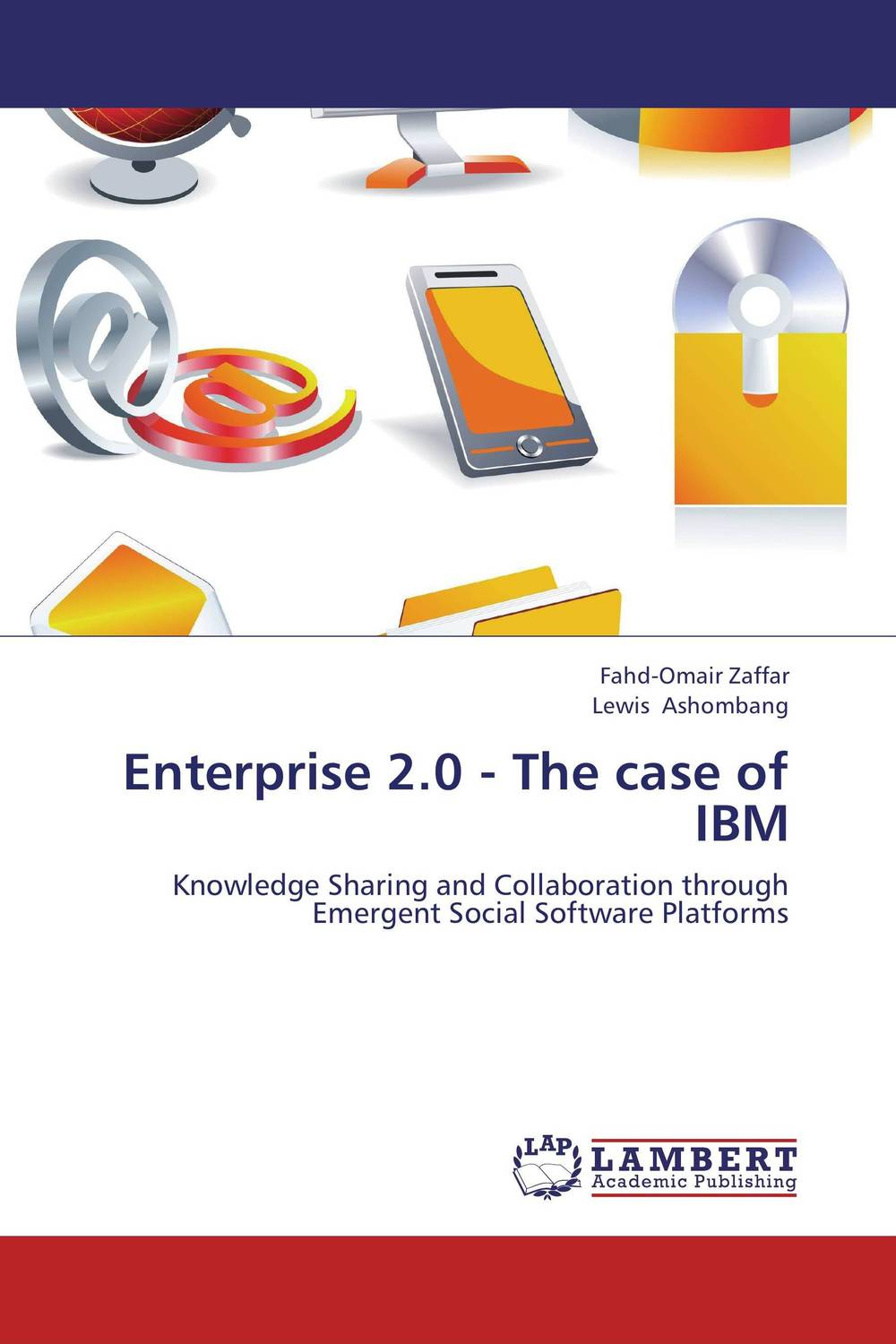Enterprise 2.0 - The case of IBM