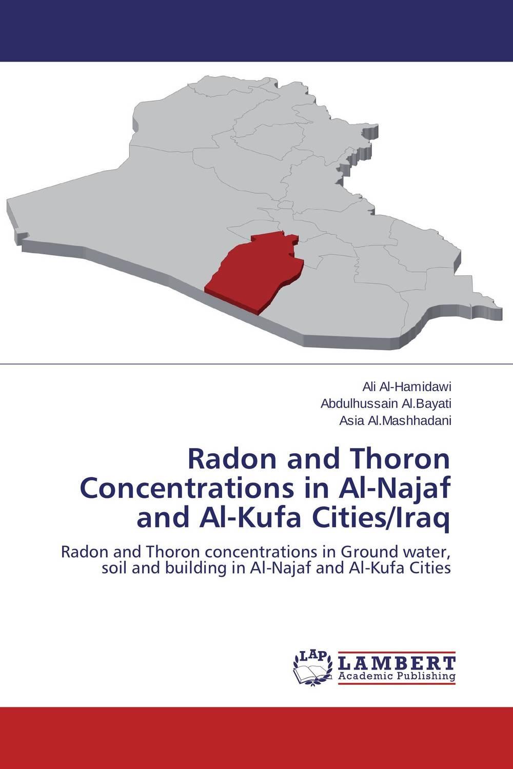 Radon and Thoron Concentrations in Al-Najaf and Al-Kufa Cities/Iraq kawther al yassery ali almohana and samer al hilali molecular charactrization of enterococcus faecalis