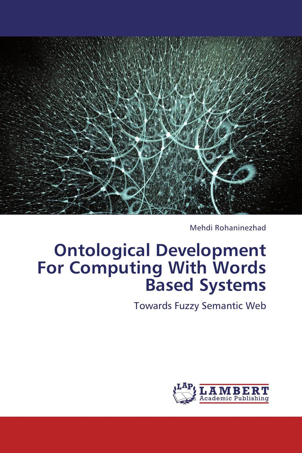 Ontological Development For Computing With Words Based Systems java language bindings for space based computing