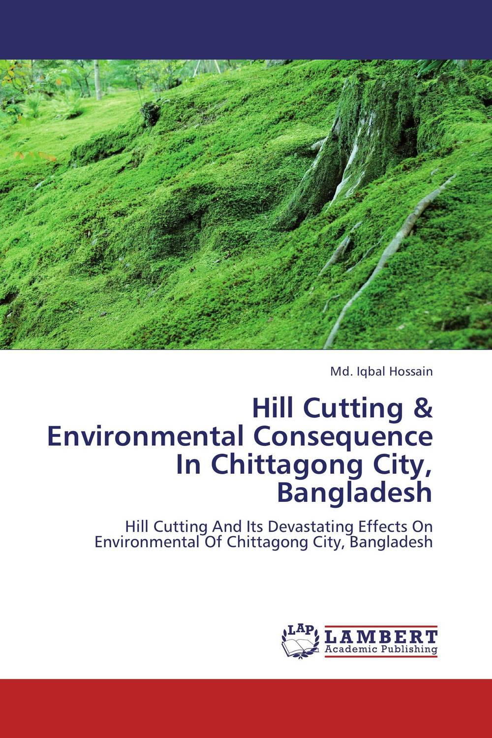 Hill Cutting & Environmental Consequence In Chittagong City, Bangladesh puck of pook s hill