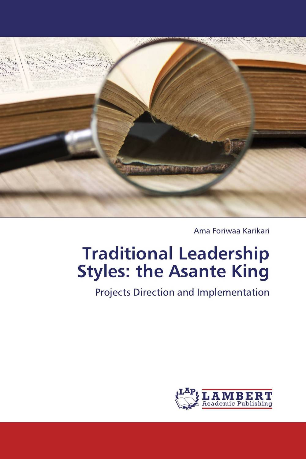Traditional Leadership Styles: the Asante King thomas cleary the book of leadership and strategy