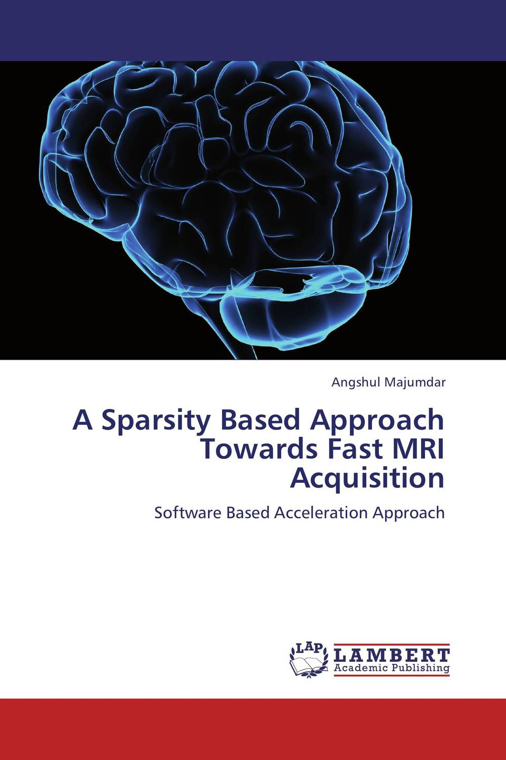 A Sparsity Based Approach Towards Fast MRI Acquisition the medical interview the three function approach