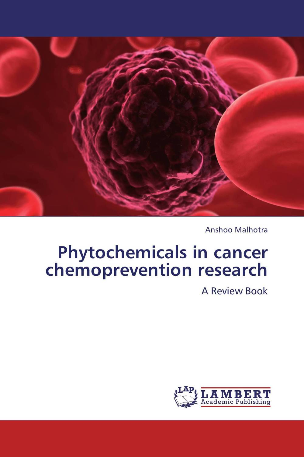 Phytochemicals in cancer chemoprevention research