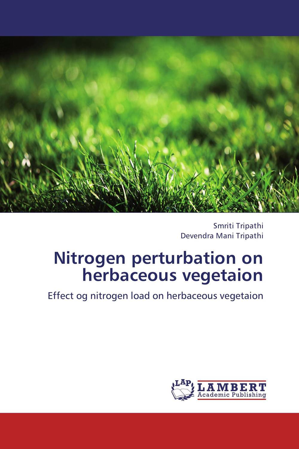 Nitrogen perturbation on herbaceous vegetaion subodh kumar and rakesh kumar response of organic nutrition and nitrogen on mustard brassica juncea