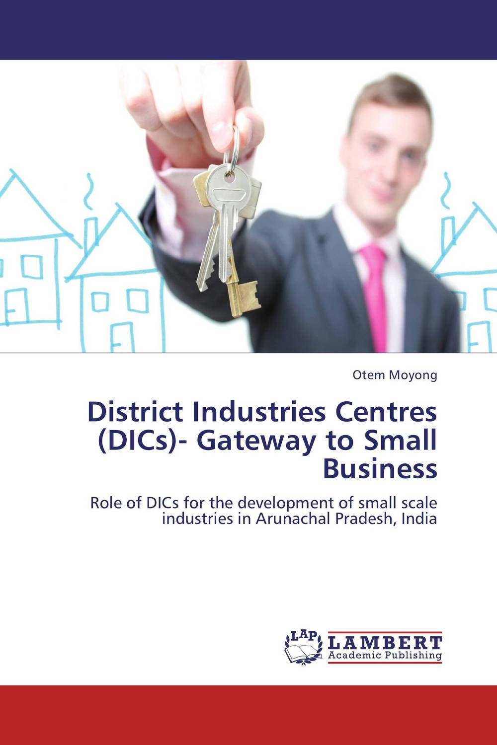 District Industries Centres (DICs)- Gateway to Small Business