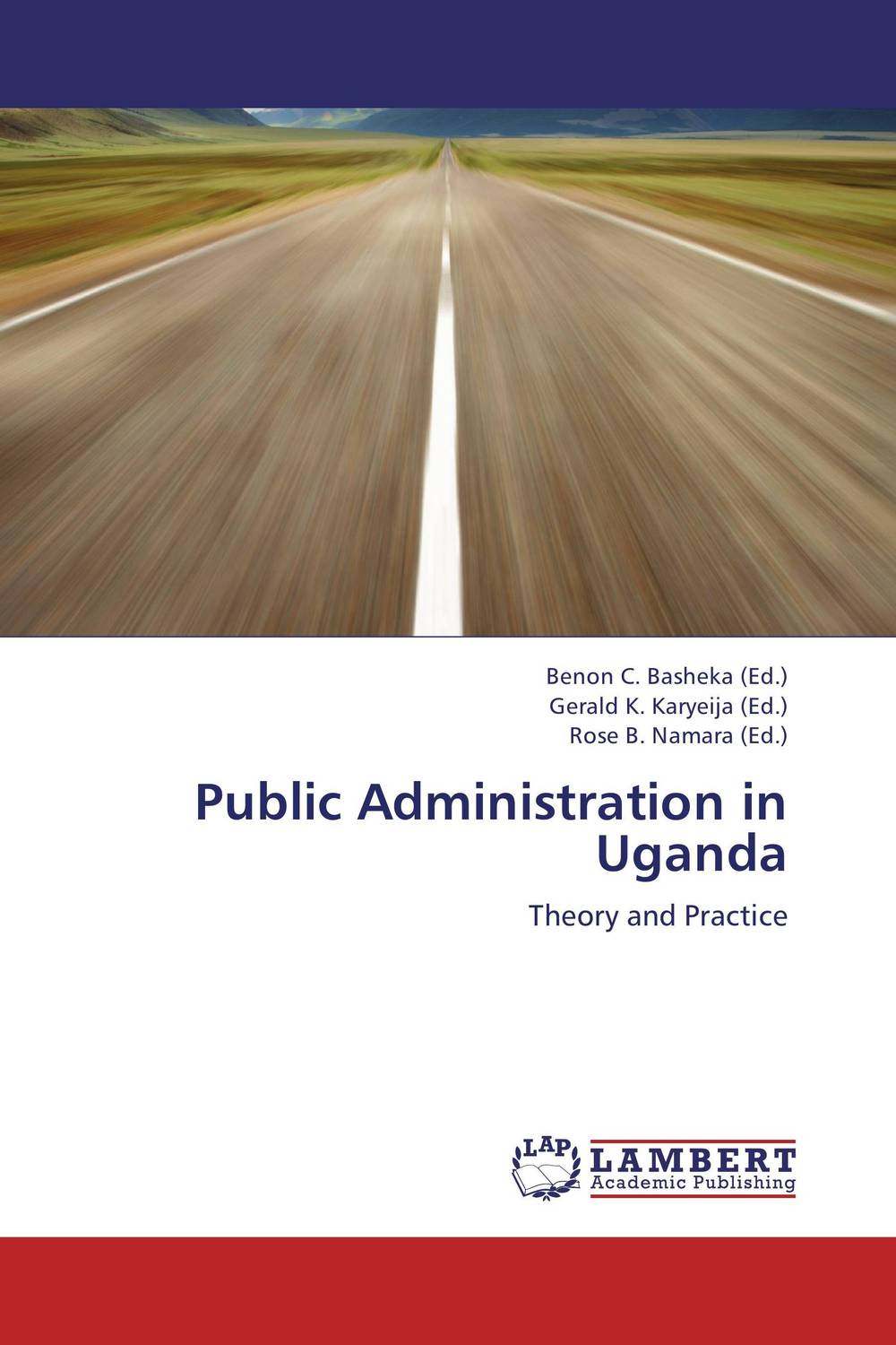 Public Administration in Uganda congress and policy making in the 21st century