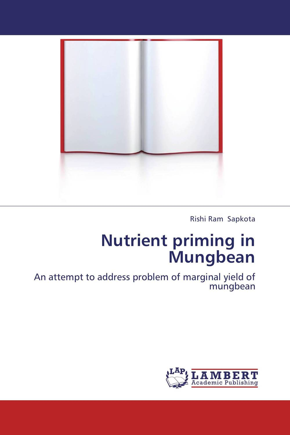 Nutrient priming in Mungbean rakesh kumar production potential of summer mungbean cultivars in india