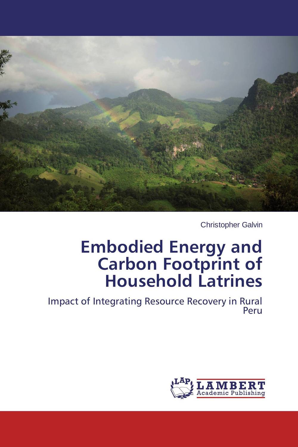Embodied Energy and Carbon Footprint of Household Latrines