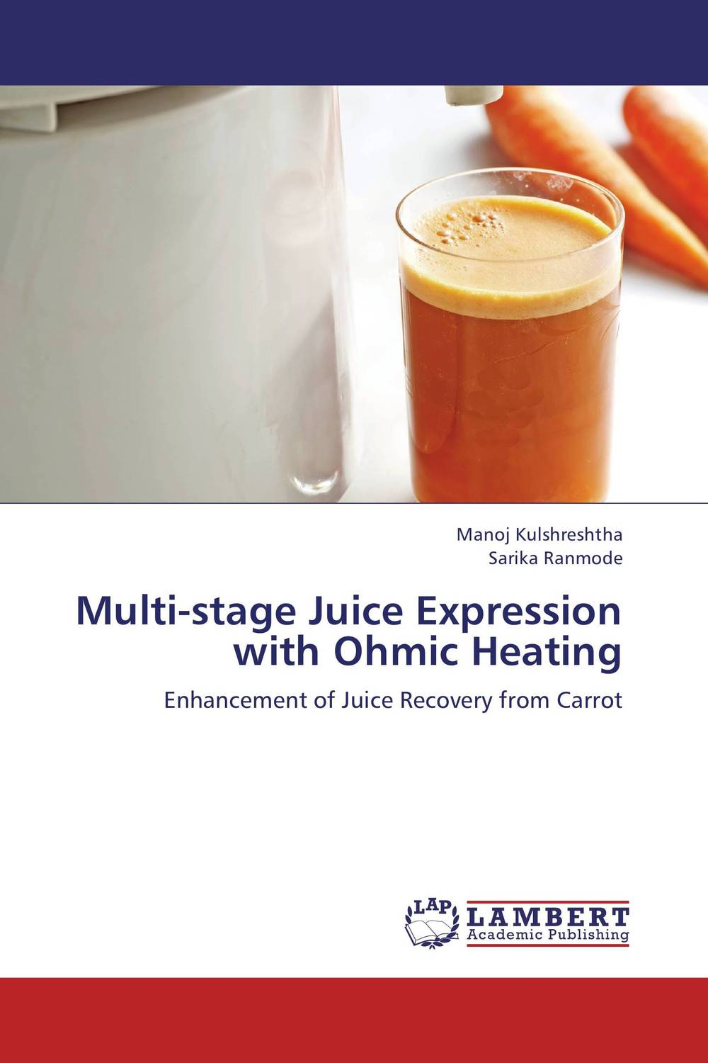 Multi-stage Juice Expression with Ohmic Heating like bug juice on a burger