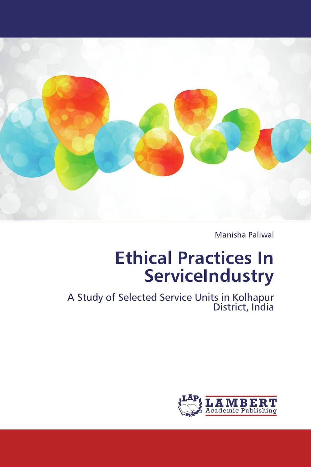 Ethical Practices In ServiceIndustry ethical and responsible management