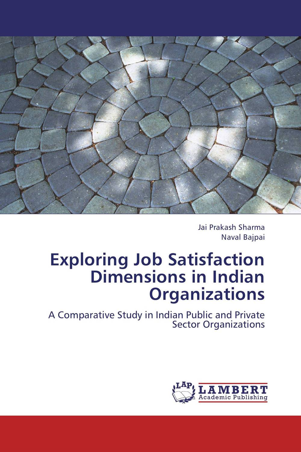 Exploring Job Satisfaction Dimensions in Indian Organizations public sector management techniques