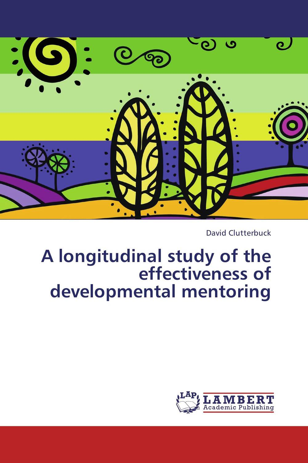 A longitudinal study of the effectiveness of developmental mentoring further techniques for coaching and mentoring