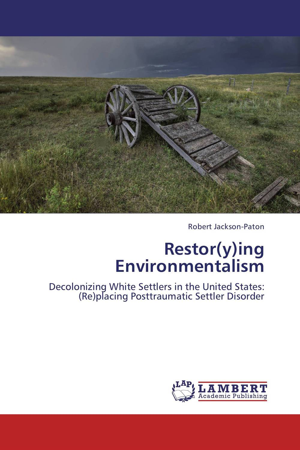 Restor(y)ing Environmentalism gender identity and place