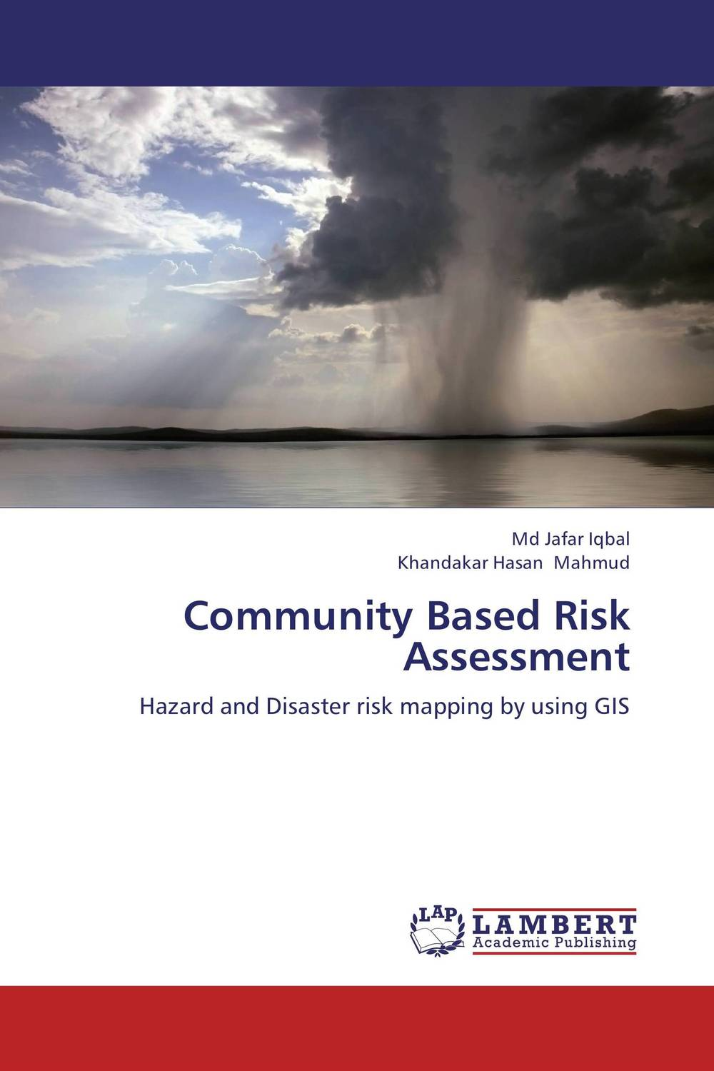 Community Based Risk Assessment community based disaster assessment