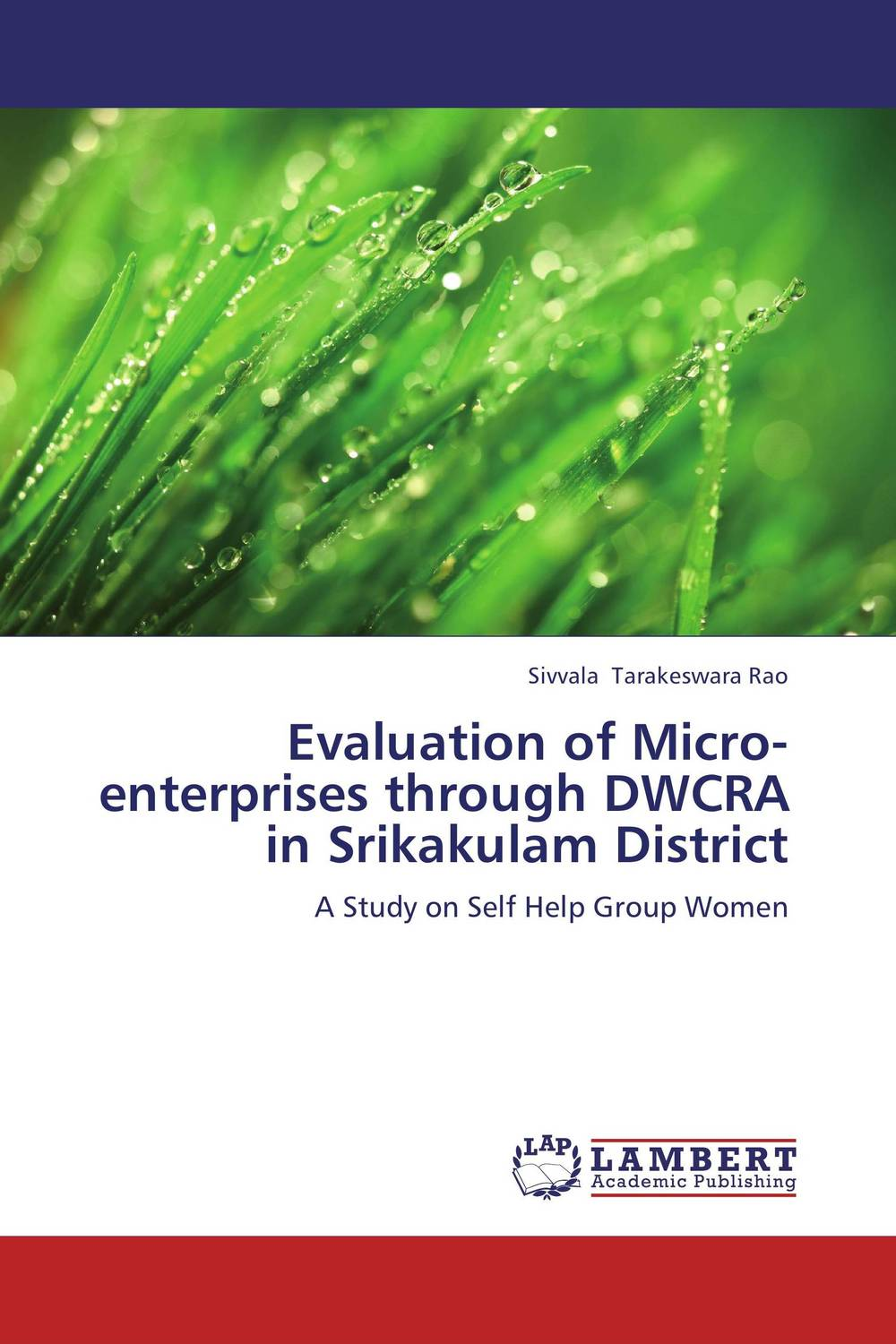 Evaluation of Micro-enterprises through DWCRA in Srikakulam District evaluation of the impact of a mega sporting event