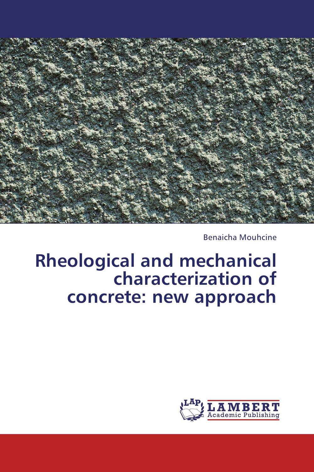 Rheological and mechanical characterization of concrete: new approach a concrete approach to abstract algebra from the integers to the insolvability of the quintic