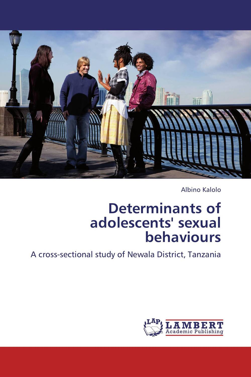 Determinants of adolescents' sexual behaviours  david butali namasaka factors influencing deviant socio cultural practices among adolescents