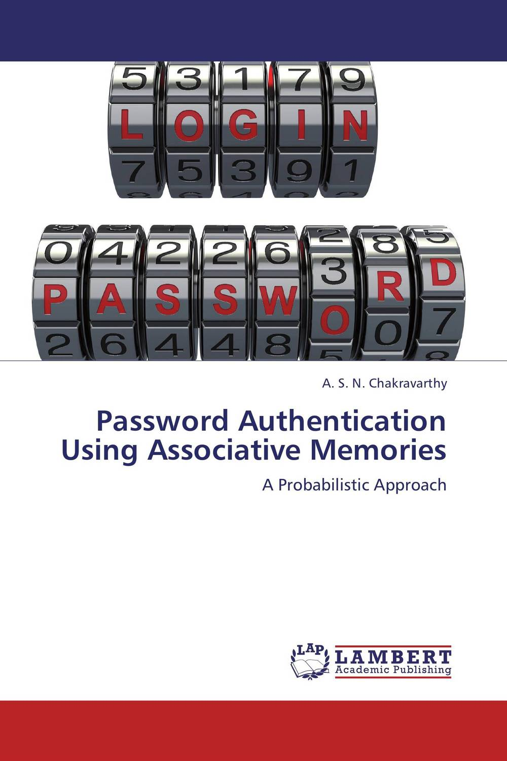 Password Authentication Using Associative Memories belousov a security features of banknotes and other documents methods of authentication manual денежные билеты бланки ценных бумаг и документов