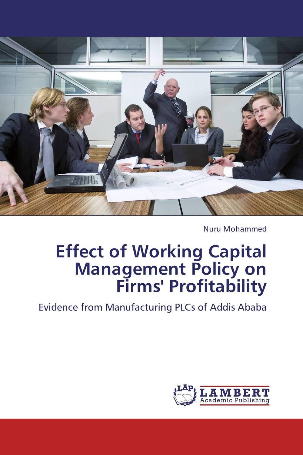 Effect of Working Capital Management Policy on Firms' Profitability james sagner working capital management applications and case studies