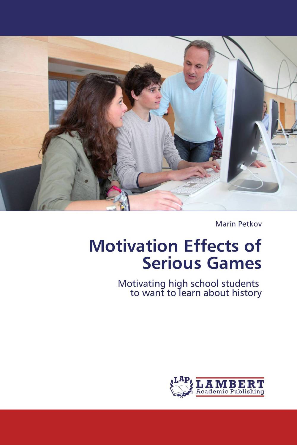 Motivation Effects of  Serious Games mick johnson motivation is at