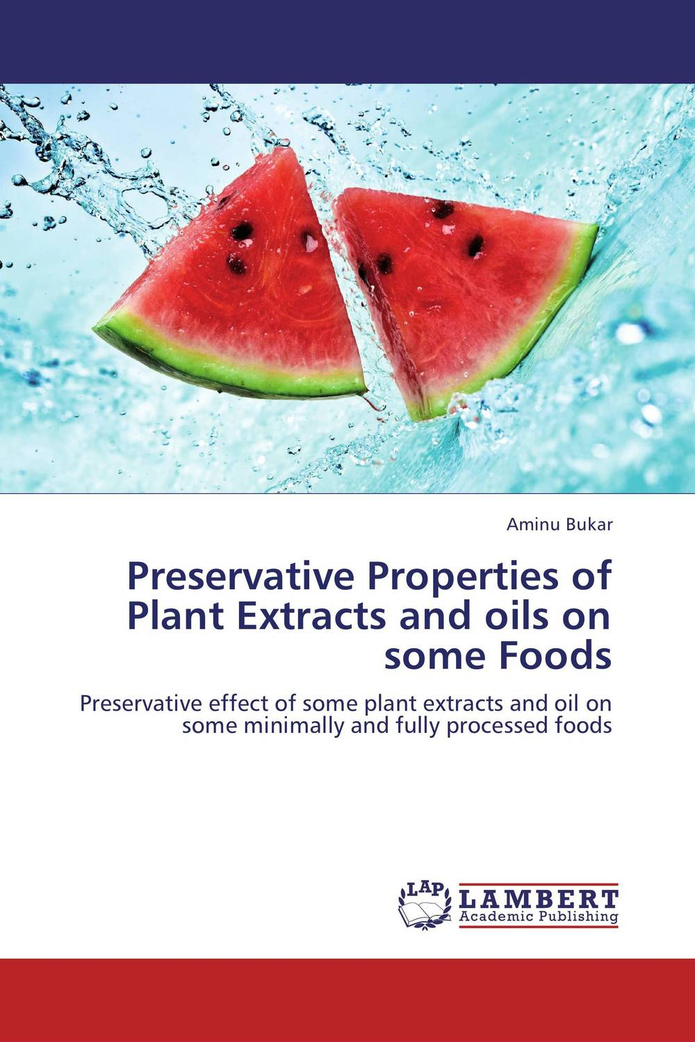 Preservative Properties of Plant Extracts and oils on some Foods wound healing properties of some indigenous ghanaian plants