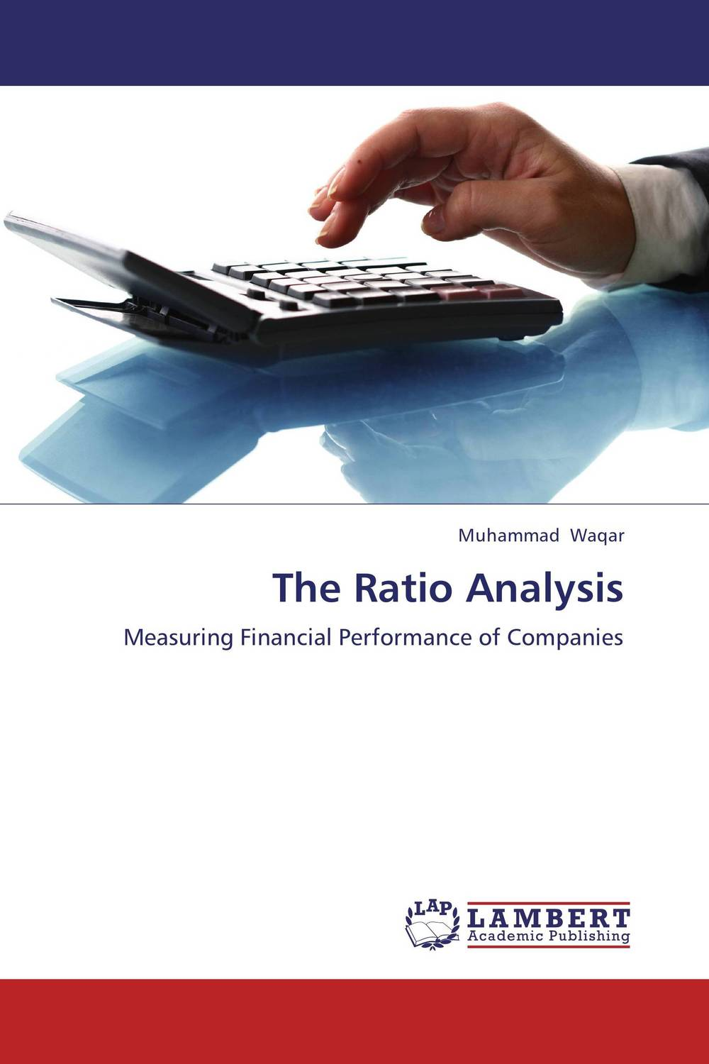 The Ratio Analysis using balance scorecard to measure performance of supply chains