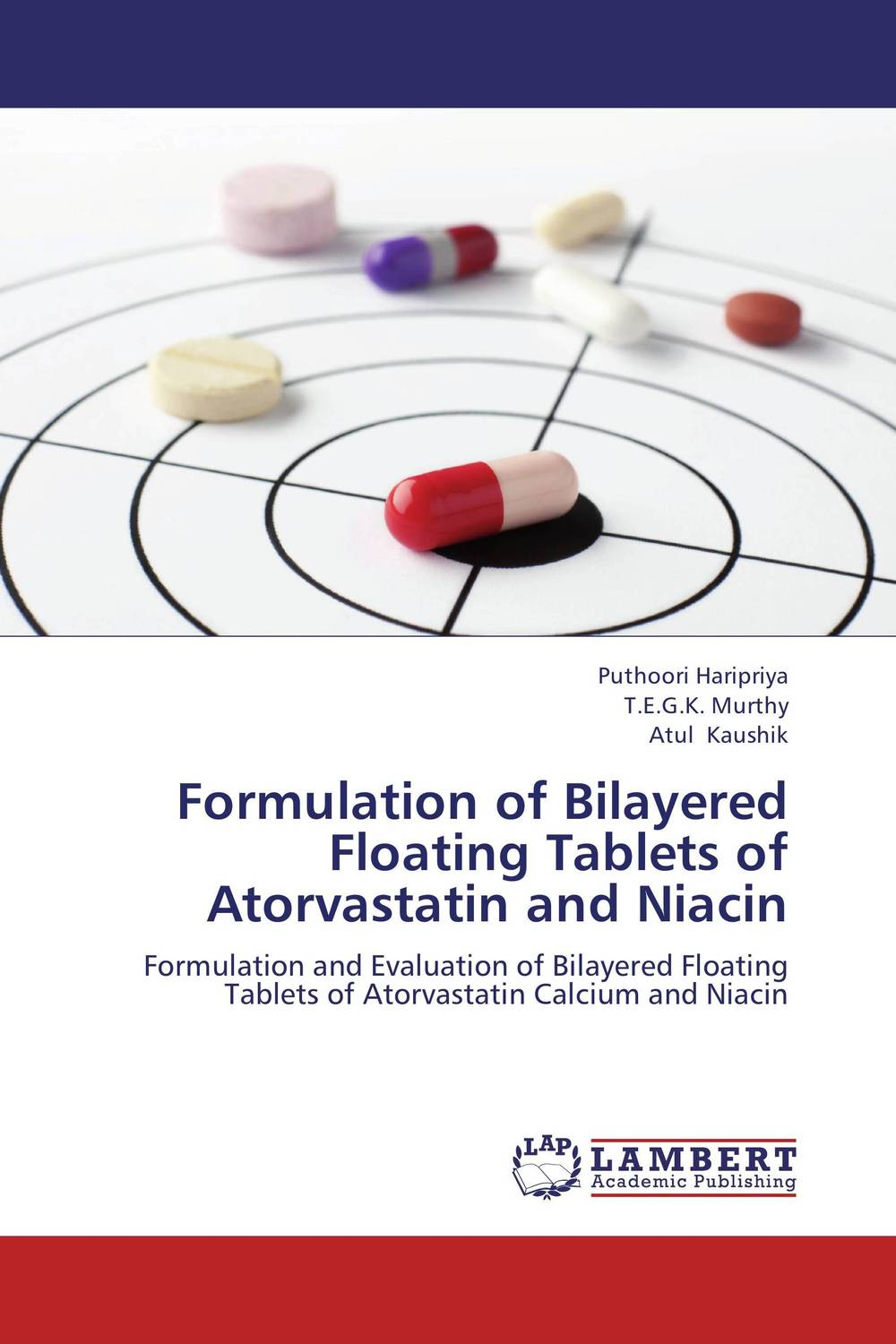 Formulation of Bilayered Floating Tablets of Atorvastatin and Niacin rosuvastatin versus a combination of atorvastatin and ezetimibe