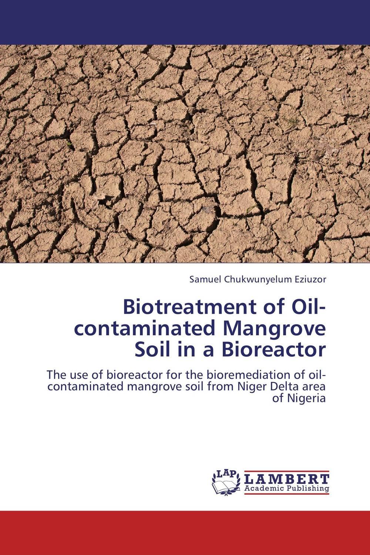 Biotreatment of Oil-contaminated Mangrove Soil in a Bioreactor hydrocarbon