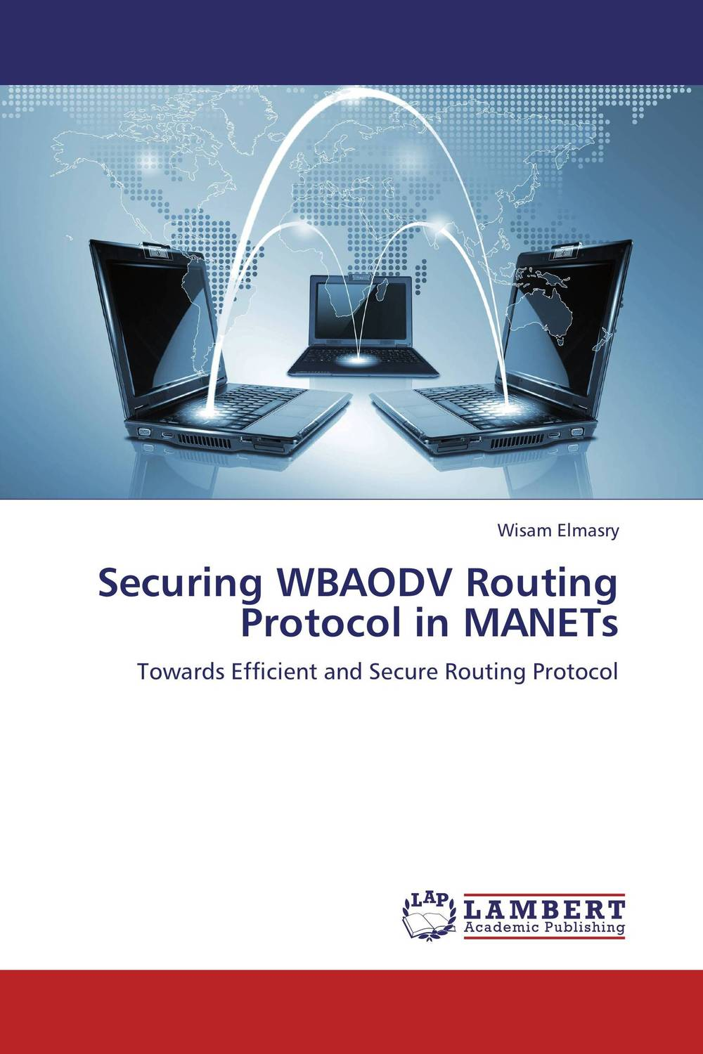 Securing WBAODV Routing Protocol in MANETs дэвид хеффельфингер java ee 7 и сервер приложений glassfish 4