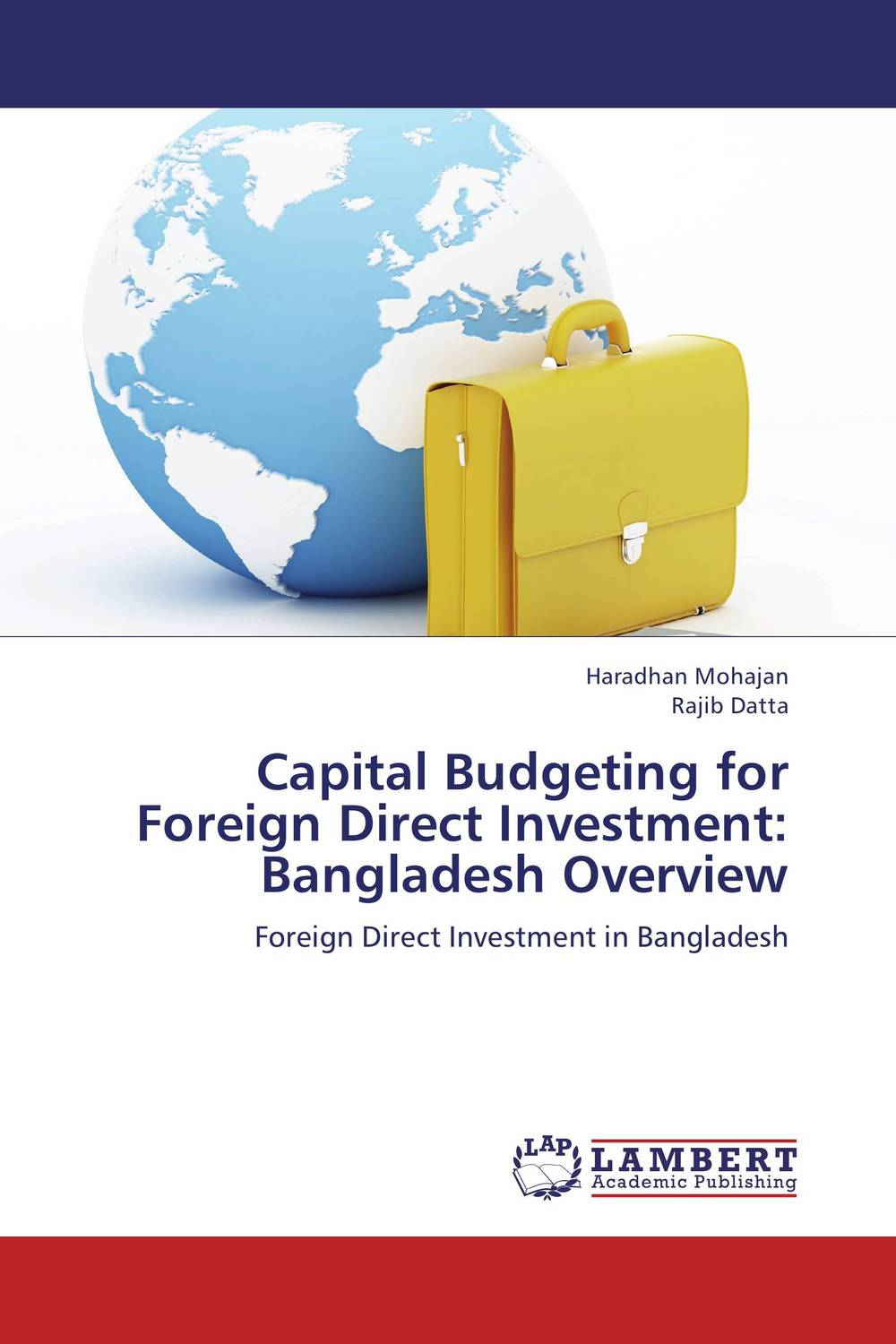 Capital Budgeting for Foreign Direct Investment: Bangladesh Overview