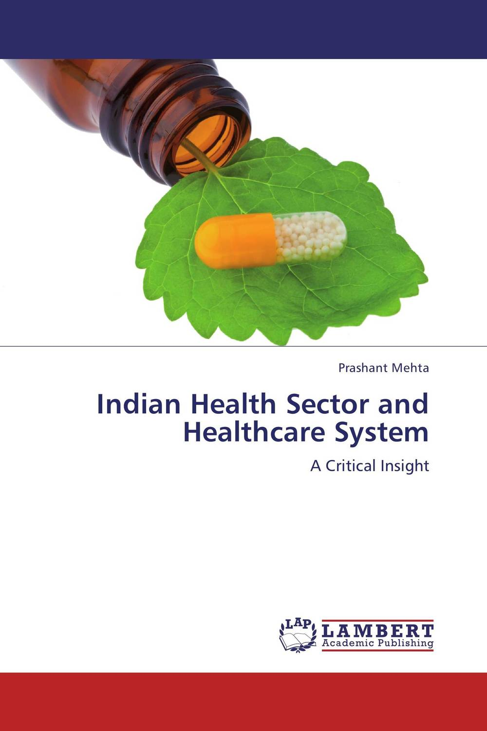 Indian Health Sector and Healthcare System a comparative study of public and private healthcare services